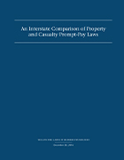 An Interstate Comparison of Property and Casualty Prompt-Pay Laws
