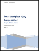 Texas Workplace Injury Compensation Analysis, Options, Impact
